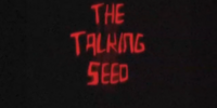 The talking seed