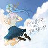 Higheranddeeper