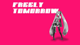 "Image of ""FREELY TOMORROW"""