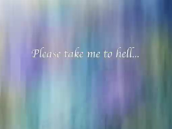 File:Please take me to hell....png