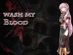 Wash My Blood