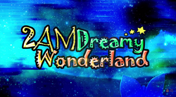 2am dreamy wonderland