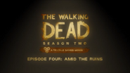 The Walking Dead Season Two - A Telltale Games Series - Episode 4 'Amid the Ruins'