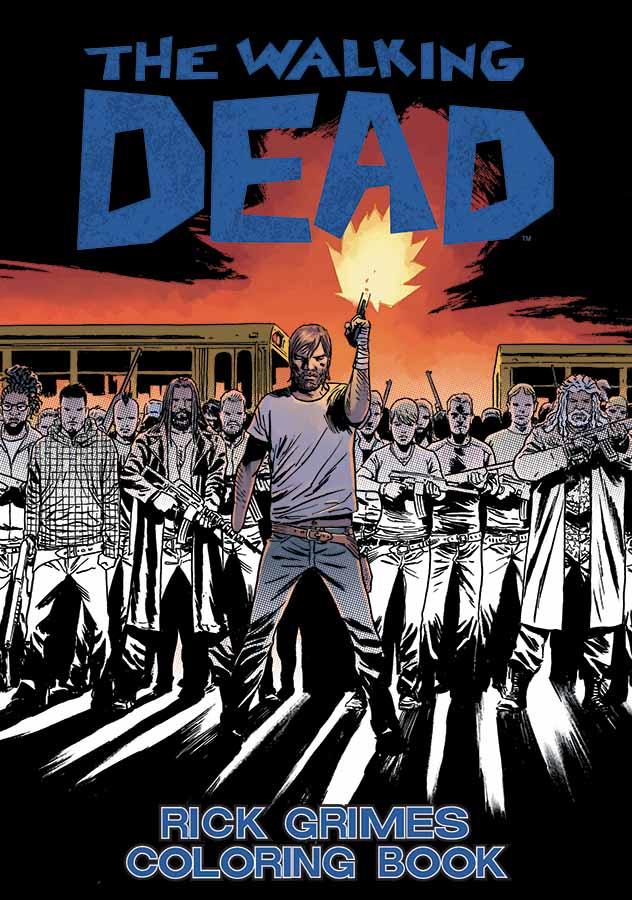 The Walking Dead Rick Grimes Coloring Book Walking Dead Wiki Fandom Powered By Wikia