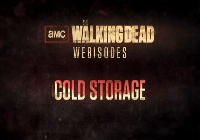 File:Webisode Cold Storage.jpg