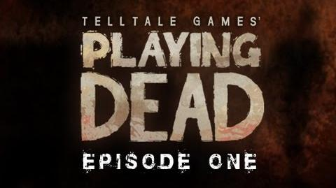 Playing Dead Episode 1