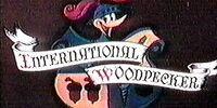 International Woodpecker