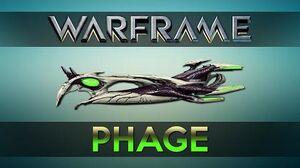 WARFRAME PHAGE Advanced Guide