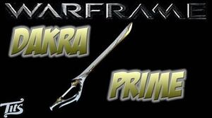 Warframe 10 ♠ Dakra Prime - Best way to mod this longsword and no Forma needed