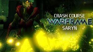 Crash Course In WARFRAME - Saryn