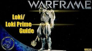 Warframe Loki Loki Prime Build Guide (15.3
