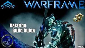 Warframe My Galatine Build Guide (U15.16