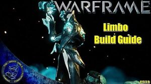 Warframe Limbo Build Guide (U.15.5