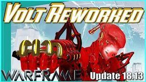 VOLT REWORKED - Mobile shield & more Warframe - Update 18