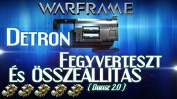 Warframe Beta - Detron (HD)(HUN)