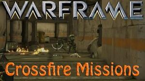 Warframe - Crossfire Missions (Hotfix 15.13
