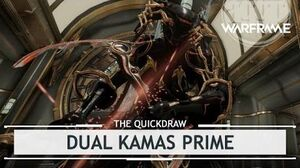 Warframe Dual Kamas Prime, What a Mouthful! thequickdraw
