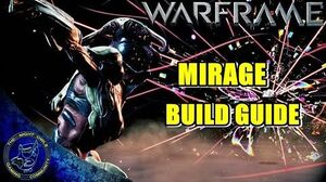 Warframe Mirage Build Guide