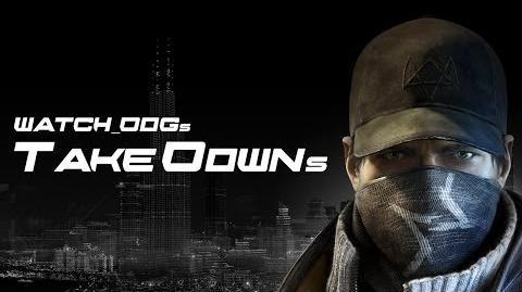 Watch Dogs Takedowns