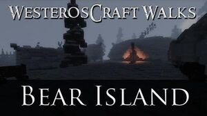 WesterosCraft Walks Bear Island