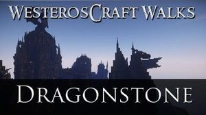 WesterosCraft Walks Dragonstone