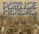 Dawn of Heresies
