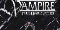 Vampire Twentieth Anniversary Edition: The Dark Ages
