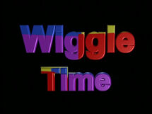 Wiggle Time (re-recording)