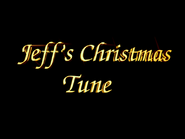 Jeff'sChristmasTune-1999SongTitle