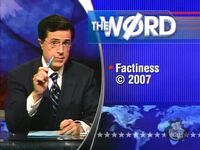 Colbert20070108Factiness