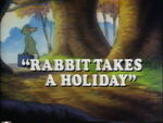 Rabbittakesaholiday