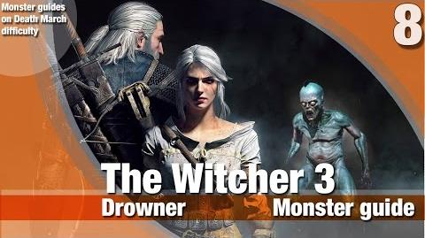 Drowner Monster Strategy Guide on Death March difficulty