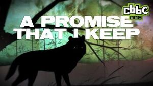 Wolfblood Season 3 Theme (LYRIC VIDEO) - A Promise That I Keep-0