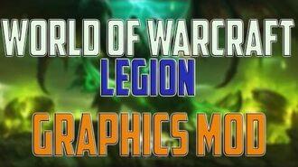 World of Warcraft Legion Graphics MOD gameplay - Crystal Sharp Real life Mod - Windows 10, 1440p