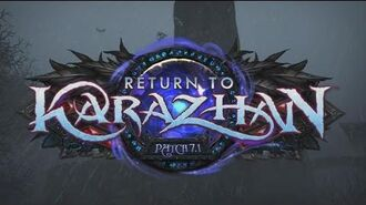 Patch 7.1 - Return to Karazhan