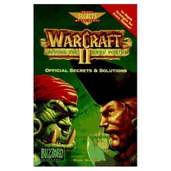 Warcraft II Beyond the Dark Portal Official Secrets & Solutions
