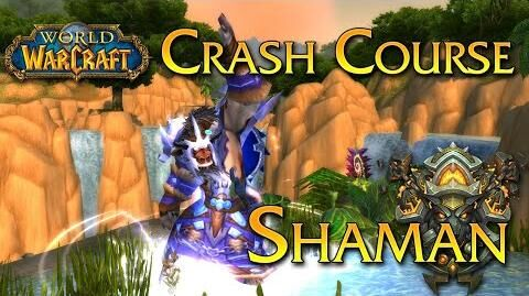 Crash Course - Shaman