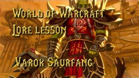 World of Warcraft lore lesson 42 Varok Saurfang