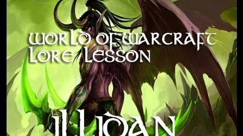 World of Warcraft lore lesson 12 Illidan Stormrage