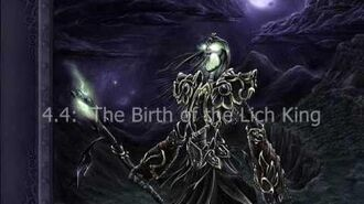 Warcraft History & Lore The Birth of the Lich King 4.4