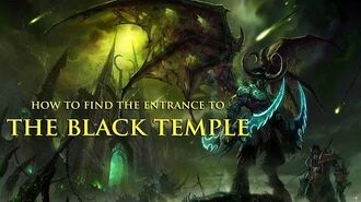 How to find the entrance to The Black Temple - World of Warcraft