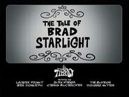 S1e9a End Credits; 'The Tale of Brad Starlight' title card