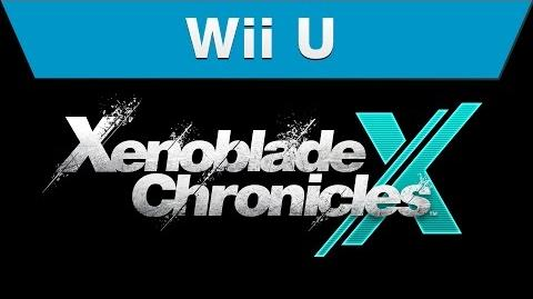 Wii U - Xenoblade Chronicles X Video Showcase