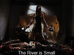 The river is small by eternal density