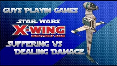 FFG- Star Wars- X-Wing Miniatures Tutorial - Suffering Vs Dealing Damage