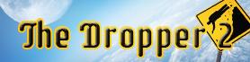 Dropper2 lrg
