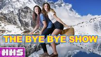 Bye bye show