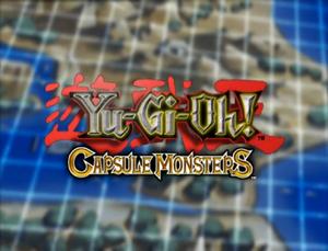 Yu-Gi-OhCapsuleMonsters