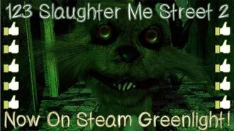 123 Slaughter Me Street 2 - Steam Greenlight Trailer