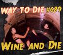 Wine And Die